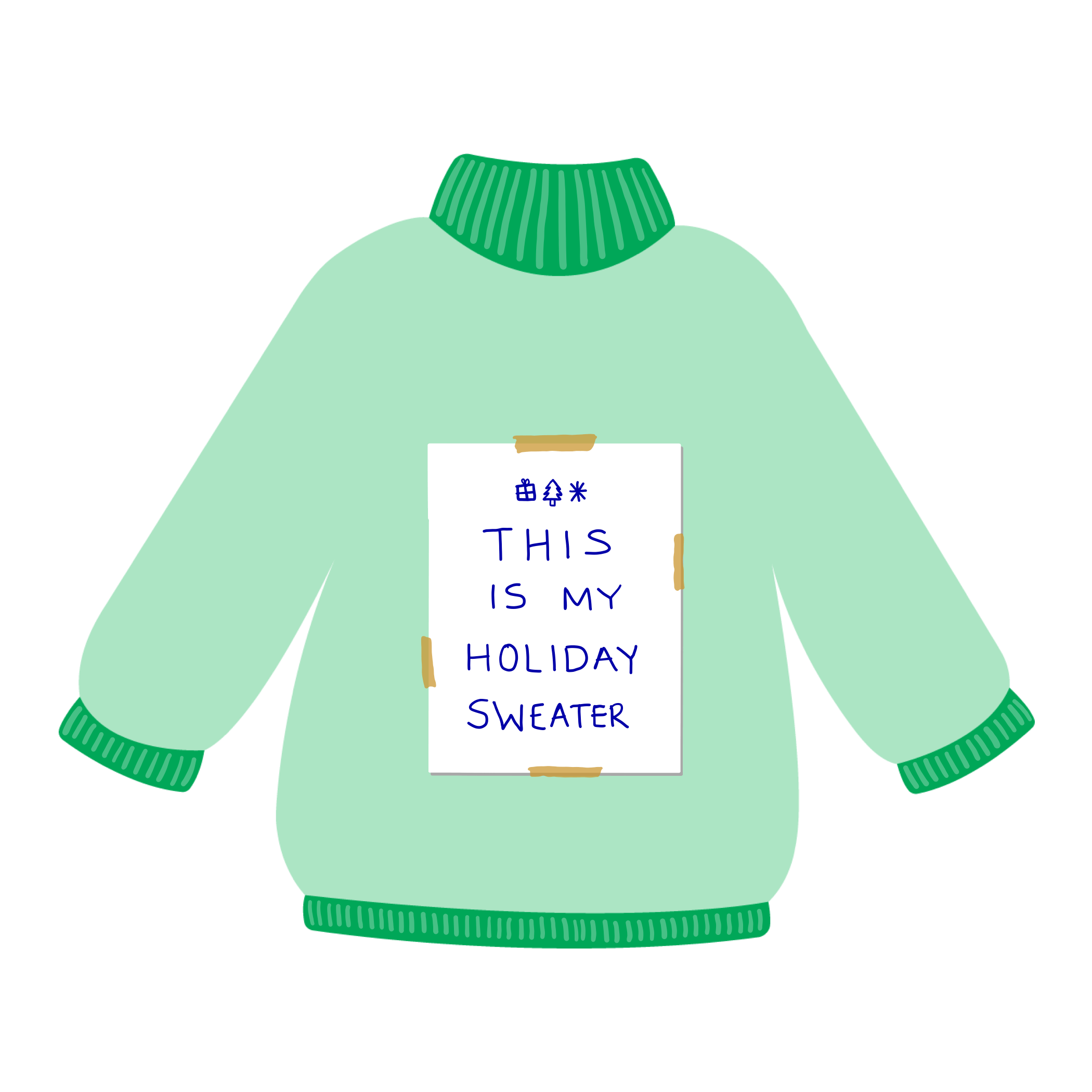 "A green sweater with a piece of paper on it that reads ""This is my holiday sweater"""